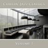 Chillin' Jazz Classics (Vol. 1) - New York Jazz Lounge