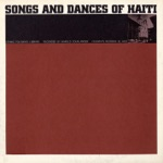 Music of Haiti, Vol. 3: Songs and Dances of Haiti