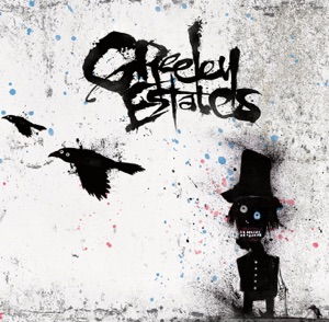 Greeley Estates - If We're Going Out, Let's Go Out In Style