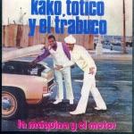 Kako, Totico y el Trabuco - Para Ya, Bandolera