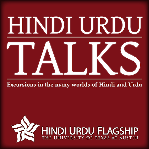 The Hindi Urdu Flagship at the University of Texas at Austin