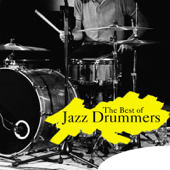 The Best of Jazz Drummers