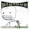 Best of Pigface Live, Vol. 1, Pigface