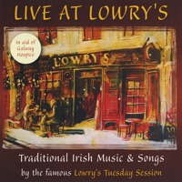 Live At Lowry's by Lowry's Famous Tuesday Session on Apple Music