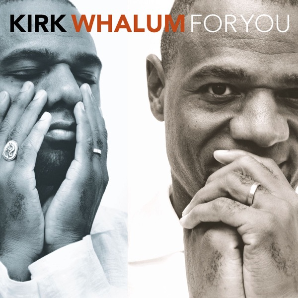 Kirk Whalum - All I Do