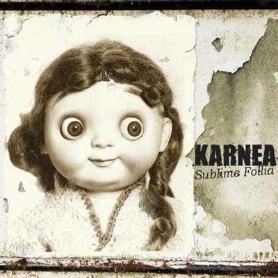 Sublime follia - Karnea