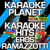 Karaoke Hits Eros Ramazzotti (Karaoke Version)