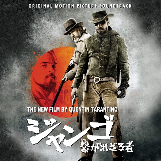 Quentin Tarantino's Django Unchained (Original Motion Picture Soundtrack)