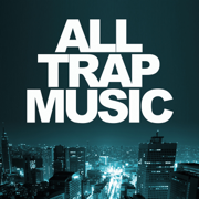 All Trap Music - Various Artists - Various Artists