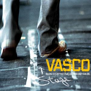 Vasco Rossi - Buoni O Cattivi Live Anthology 04.05