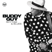 Rhythm & Blues-Buddy Guy