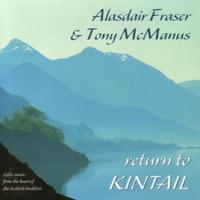 Return to Kintail by Alasdair Fraser & Tony McManus on Apple Music
