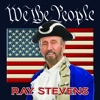 We the People, Ray Stevens