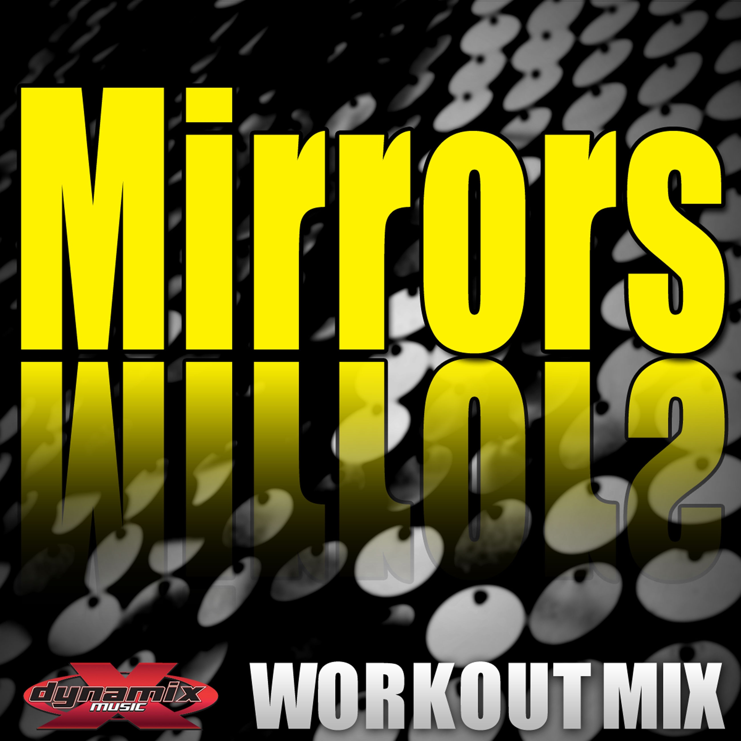 Mirrors (Workout Mix) - Single