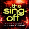The Sing-Off: Season 3, Episode 5 - Guilty Pleasures