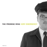 The Promise Ring - Emergency! Emergency!