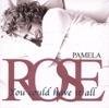 Pamela Rose