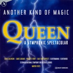 Queen / A Symphonic Spectacular - Another Kind of Magic (Original Cast)
