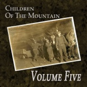 Volume Five - Children of the Mountains