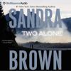 Sandra Brown - Two Alone  artwork