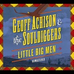 Geoff Achison & The Souldiggers - Reach for the Sky