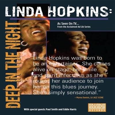 Deep In the Night (Live Ad Lib Series Performances) - Linda Hopkins