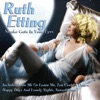 Love Me Or Leave Me  - Ruth Etting