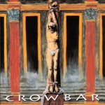 Crowbar - No Quarter