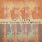 Pat Green - Even The Losers
