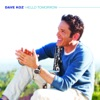 Hello Tomorrow, Dave Koz