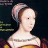 La princesse de Montpensier - Madame de La Fayette