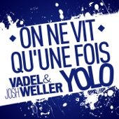 On ne vit qu'une fois (YOLO) - Single
