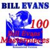 100 Bill Evans' Masterpieces (Remastered) ジャケット写真
