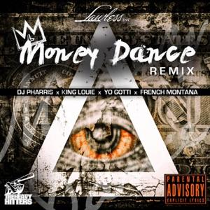 Money Dance (Remix) [feat. Yo Gotti, French Montana & King Louie] - Single