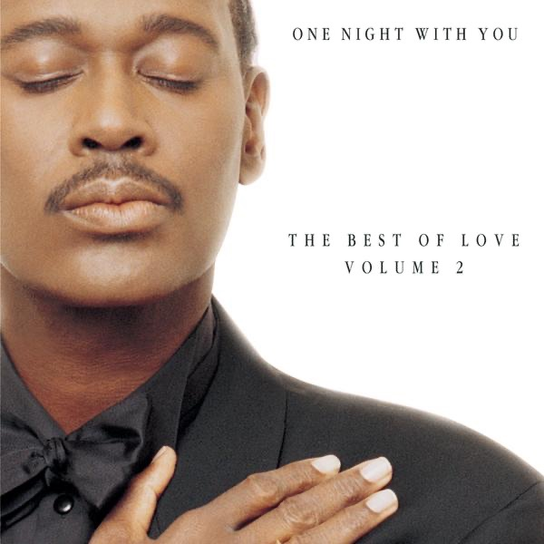Luther Vandross Christmas Album.One Night With You The Best Of Love Vol 2 Album Cover By