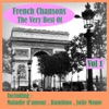 French Chansons the Very Best of, Volume 1