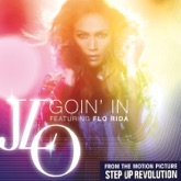 Goin' In (feat. Flo Rida) - Single