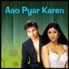 Aao Pyar Karen Original Motion Picture Soundtrack