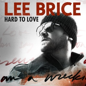 Lee Brice - Hard to Love (Acoustic)