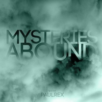 Episode 200 - Mysteries Abound Podcast