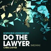 Do the Lawyer (Mezara)