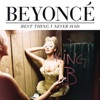 Best Thing I Never Had (Remixes) - EP, Beyoncé