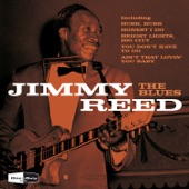 Jimmy Reed - Baby What Do You Want Me to Do