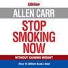 Allen Carr's Stop Smoking Now (Unabridged) AudioBook Download
