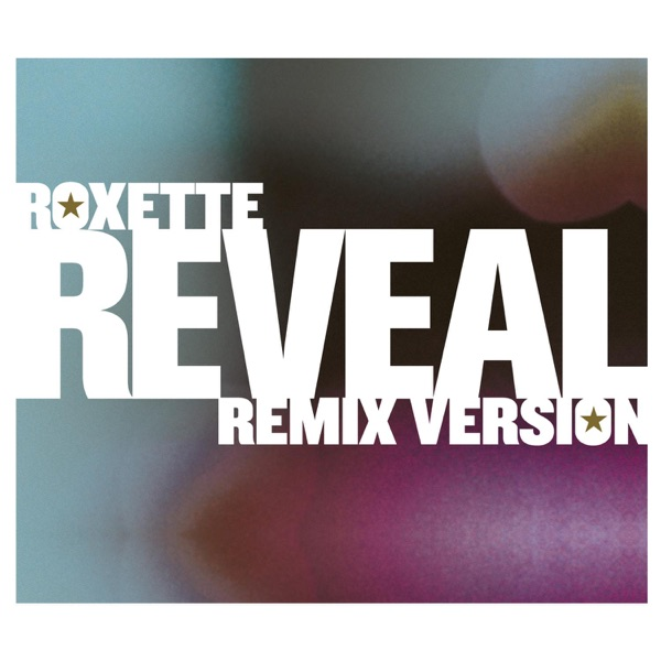Reveal [Remix Versions] - Single