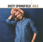 Gold: Dusty Springfield