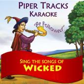 Sing the Songs of Wicked (Karaoke)