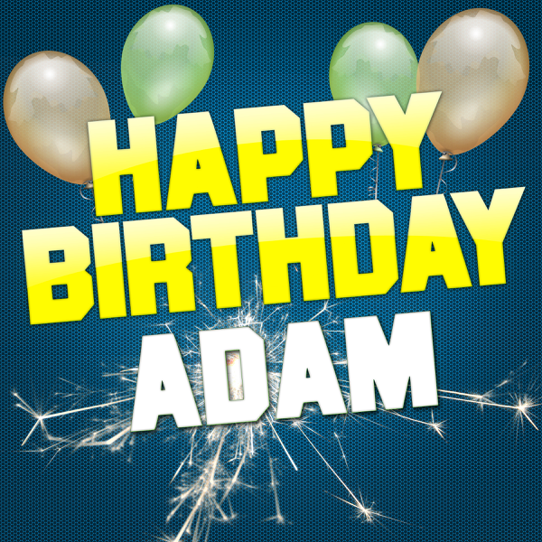Happy Birthday Adam Remixes Ep By White Cats Music On Apple Music