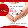 Alex Loyd, Ben Johnson - Der Healing Code. Die 6-Minuten Heilmethode artwork