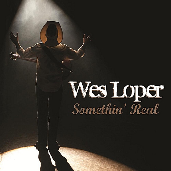 Something' Real EP -  Wes Loper